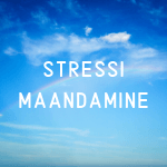 Stressi maandamiseks